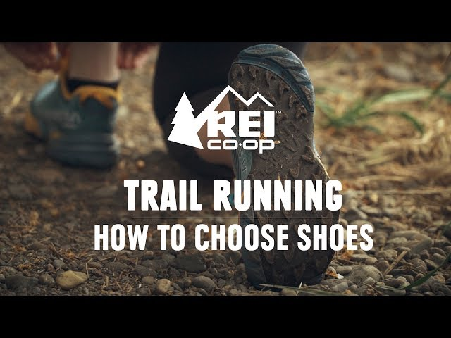 Trail Running: How to Choose Shoes    REI