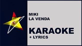 Miki   La Venda (Karaoke) Spain   Eurovision 2019
