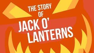 The History of Jack O' Lanterns