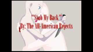 """Stab My Back"" By: The All-American Rejects (Lyrics)"