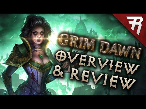 Grim Dawn: Between Diablo 3 & Path of Exile - Overview and Review (Gameplay)