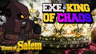 EXE, THE CHAOS KING | Town Of Salem Ranked Executioner Prem