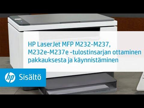 Ota HP LaserJet MFP M232-M237, M232e-M237e -tulostin pakkauksesta ja käynnistä se | HP LaserJet | HP