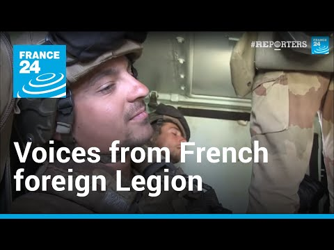 Foreigners speak about what it's like to serve in the French Foreign Legion