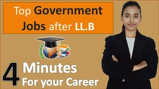 Government Jobs after LLB, scope of LLB 2020