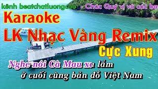 dj-nhac-vang-remix-lk-nhac-vang-remix-gui-em-o-cuoi-song-hong-beat-chat-luong-cao