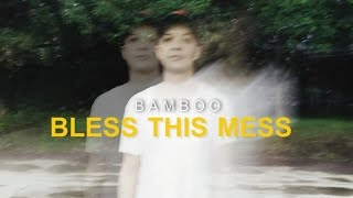 Bamboo - Bless This Mess (Full Album)