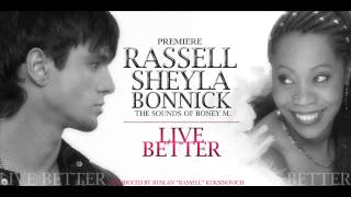 Rassell & Sheyla Bonnick - Live Better (Official Track) (2013)