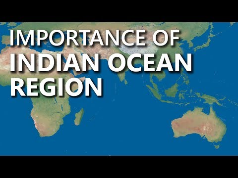 What is the strategic importance of Indian Ocean Region? learn its Geography, Trade & Strategic Imp.