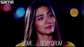 Sanem & Can Ll Gitme Seviyorum Ll لا تذهبي فأنا أحبّك  - سنام و جان ❤