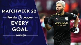 Every goal from Matchweek 22 in the Premier League | NBC Sports