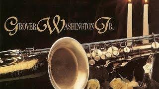 Grover Washington Jr. - Love Songs  (Full Album)