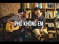 Phố Không Em | Thai Dinh | Live (Mini Show: Không Qua Loa 2)