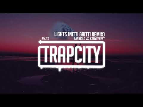 San Holo vs. Kanye West - Lights (Nitti Gritti Remix)