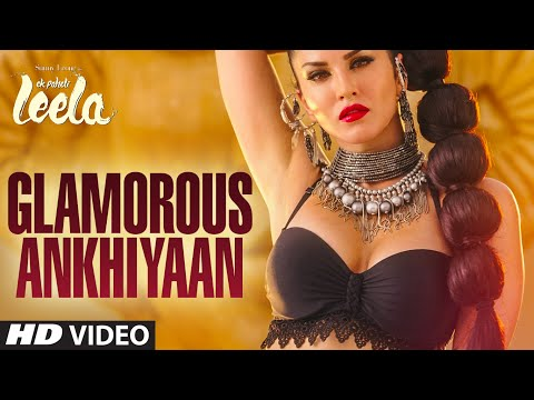'Glamorous Ankhiyaan' (MBA SWAG) VIDEO Song | Sunny Leone,Ek Paheli Leela|Meet Bros Anjjanft.Krishna Mp3