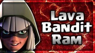 Clash Royale | Lava Bandit Ram | Deck Guide