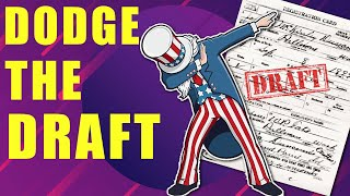 How to Avoid the Draft   Eleven Legal ways to be a Draft Dodger