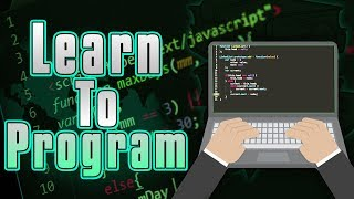 How To Learn Programming for BEGINNERS! (2018/2019)