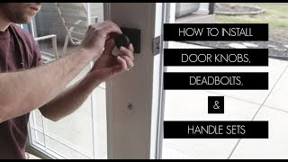 How To Install Door Knobs On Double Doors [Deadbolts, Handle Sets, And Dummy Knobs]