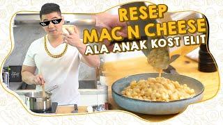 RESEP MAC N CHEESE ALA ANAK KOST ELIT