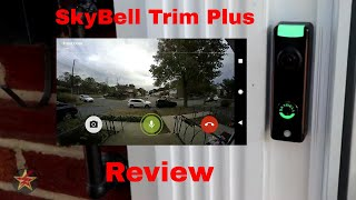 Skybell Trim Plus In Depth Review