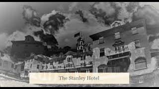 The Stanley Hotel - Paranormal Documentary