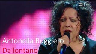 Antonella Ruggiero - Da lontano (SANREMO 2014)