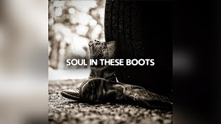 Todd Cameron Soul In These Boots