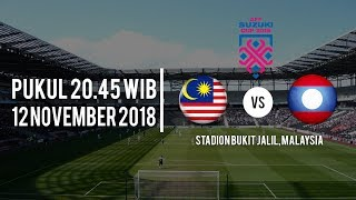 Jadwal Pertandingan Piala AFF 2018, Malaysia vs Laos, Selasa 12 November Pukul 20.45 WIB