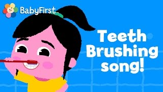 Brushing Teeth Song | Music Videos For Kids | How To Brush Your Teeth | Nursery Rhymes By BabyFirst