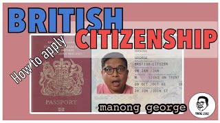 How to apply for British Citizenship. Becoming British