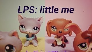 LPS: Little me (music video) for 600+ subscribers