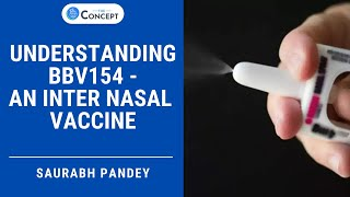 Understanding BBV154-An Inter Nasal Vaccine | Science & Technology Daily | UPSC CSE | Saurabh Pandey
