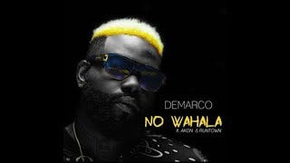 Demarco Ft Akon & Runtown - No Wahala - August 2017