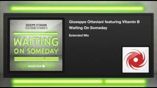 Giuseppe Ottaviani featuring Vitamin B - Waiting On Someday (Extended Mix)