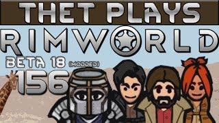 Thet Plays Rimworld Part 159: PPC Prototype [Beta 18