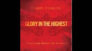 Chris Tomlin - Come Thou Long Expected Jesus - Glory In The Highest Cd