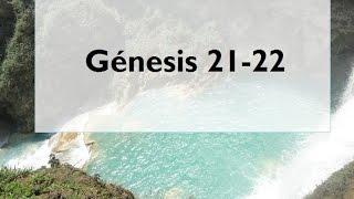La Biblia Génesis 21-22 (Audio, Letra)