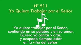 511 Yo Quiero Trabajar por el Señor (Pista)