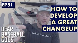Everything About Throwing a Changeup   Dear Baseball Gods EP51