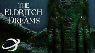 The Eldritch Dreams | Short Cosmic Horror Film