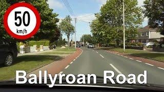 Dash Cam Ireland - Ballyroan Road - Rathfarnham To Templeogue