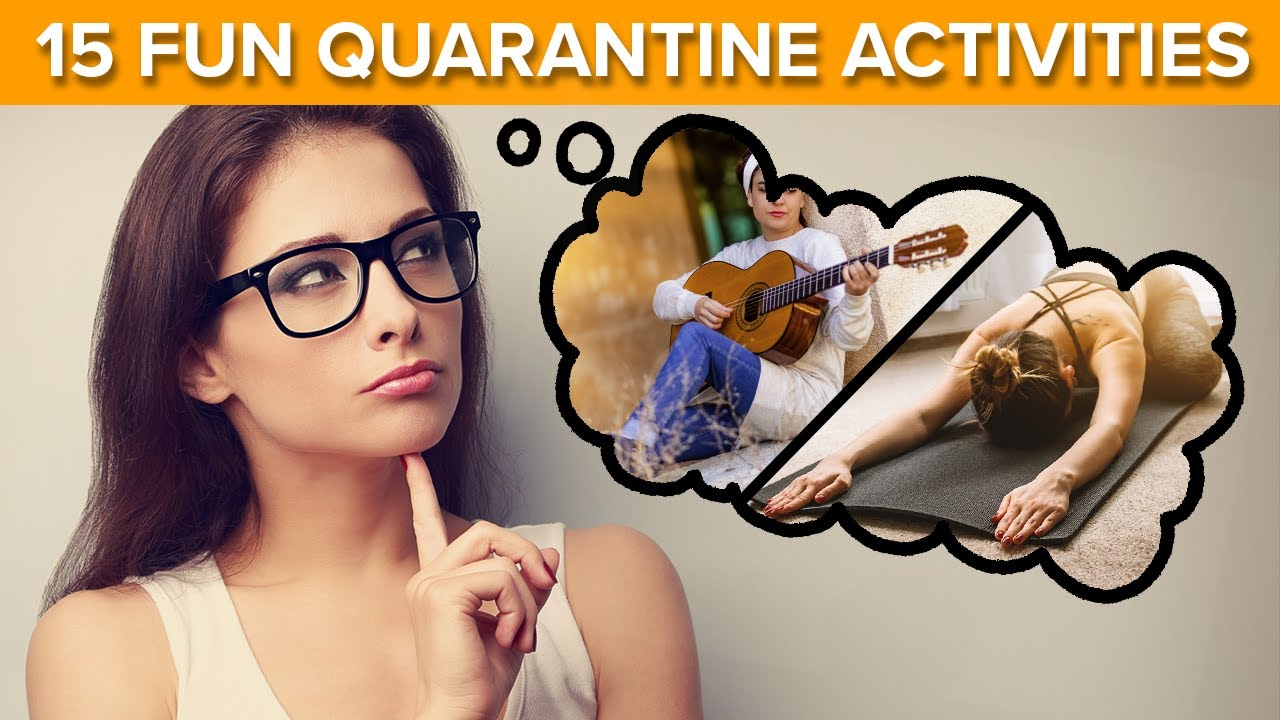 What to Do at Home During Quarantine (15 Fun Activities)