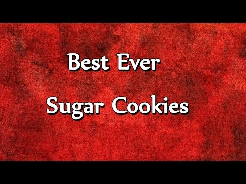 Best Ever Sugar Cookies - EASY TO LEARN - RECIPES