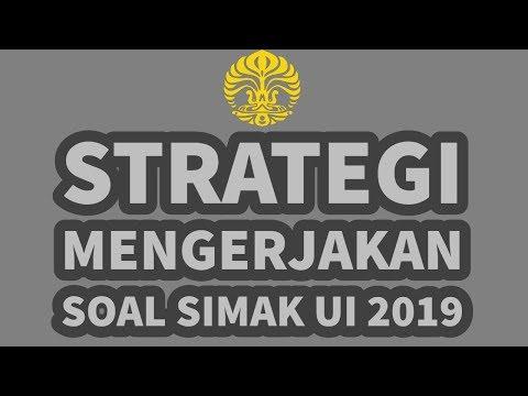 STRATEGI MENGERJAKAN SOAL SIMAK UI 2019