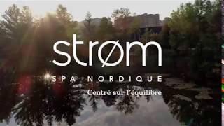 Strøm spa nordique Sherbrooke