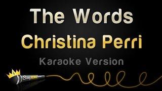 Christina Perri - The Words (Karaoke Version)