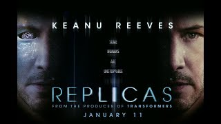 Replicas - Official Trailer