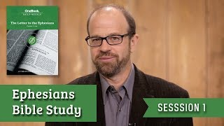 The Letter to the Ephesians Bible Study (Session One) Fred Long