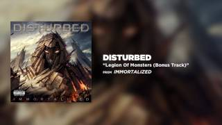 Disturbed - Legion Of Monsters (Bonus Track)